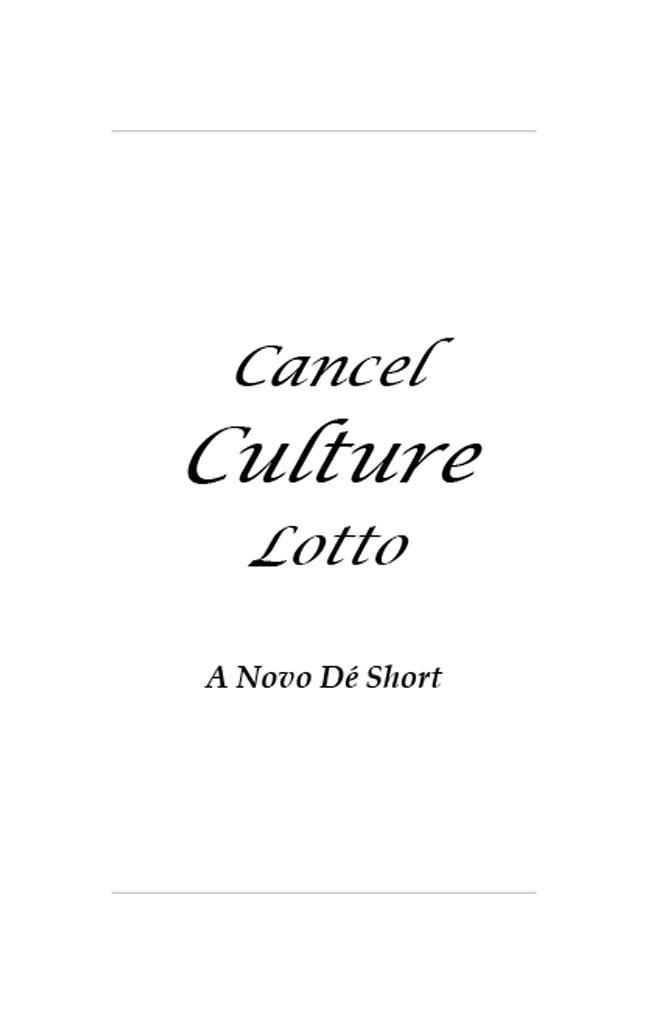 Cancel Culture Lotto - A Novo Dé Short